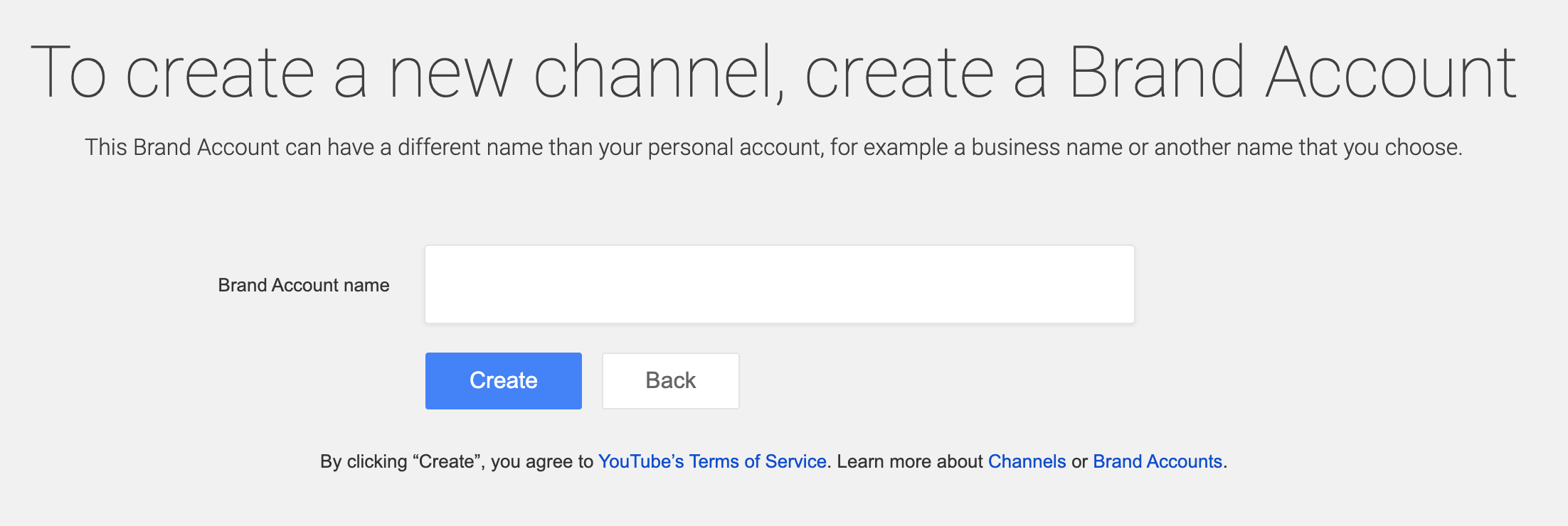 Create a new YouTube channel, create a Brand Account